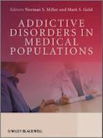 Addictive Disorders in Medical Populations