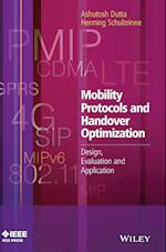 Mobility Protocols and Handover Optimization -    Design, Evaluation and Application (Wiley - IEEE)
