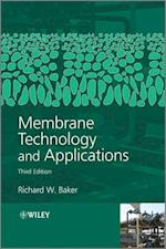 Membrane Technology and Applications af Richard Baker