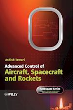 Advanced Control of Aircraft, Spacecraft and Rockets (Aerospace Series (Pep))