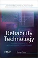 Reliability Technology (Quality and Reliability Engineering Series)