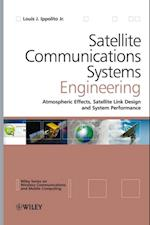 Satellite Communications Systems Engineering (Wireless Communications and Mobile Computing)