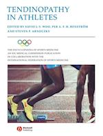 Encyclopaedia of Sports Medicine: An IOC Medical Commission Publication, Tendinopathy in Athletes (ENCYCLOPAEDIA OF SPORTS MEDICINE)