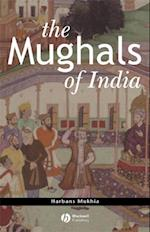 Mughals of India (The Peoples of Asia)