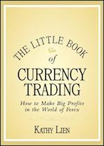 The Little Book of Currency Trading (Little Books Big Profits)