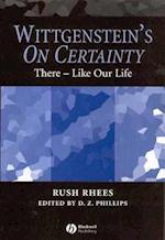 Wittgenstein's On Certainty af Rush Rhees
