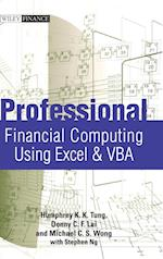 Professional Financial Computing Using Excel and VBA (Wiley Finance Series)