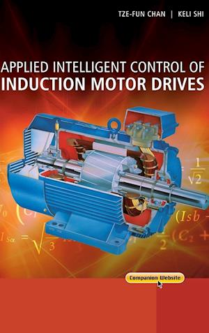 Applied Intelligent Control of Induction Motor Drives