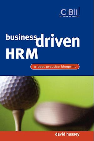 Business Driven HRM