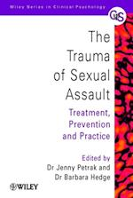 Trauma of Sexual Assault (Wiley Series in Clinical Psychology)