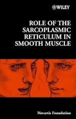 Role of the Sarcoplasmic Reticulum in Smooth Muscle (Novartis Foundation Symposia)