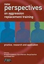 New Perspectives on Aggression Replacement Training (Wiley Series in Forensic Clinical Psychology)