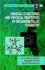 Unusual Structures and Physical Properties in Organometallic Chemistry (Physical Organometallic Chemistry)
