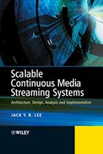 Scalable Continuous Media Streaming Systems af Jack Lee