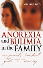 Anorexia and Bulimia in the Family (Family Matters)