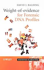 Weight-of-Evidence for Forensic DNA Profiles (Statistics in Practice)