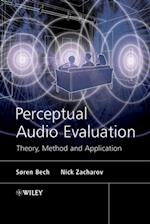 Perceptual Audio Evaluation - Theory, Method and Application af ren Bech, S