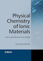 Physical Chemistry of Ionic Materials af Joachim Maier