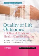 Quality of Life Outcomes in Clinical Trials and Health-Care Evaluation (Statistics in Practice)