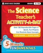 Science Teacher's Activity-A-Day, Grades 5-10 (Jb-ed: 5 Minute Fundamentals)