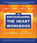 The Encouraging the Heart Workbook af James M Kouzes, Barry Z Posner
