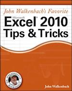 John Walkenbach's Favorite Excel 2010 Tips and Tricks (Mr. Spreadsheet's Bookshelf)