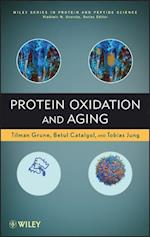 Protein Oxidation and Aging (Wiley Series in Protein and Peptide Science)