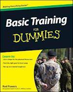 Basic Training for Dummies (For dummies)