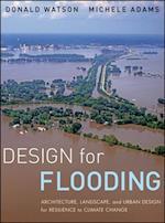 Design for Flooding af Donald Watson