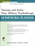 The Veterans and Active Duty Military Psychotherapy Homework Planner (Practice Planners)