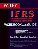 International Financial Reporting Standards (IFRS) Workbook and Guide