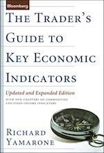 Trader's Guide to Key Economic Indicators (Bloomberg Financial)
