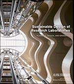 Sustainable Design of Research Laboratories (The Wiley Series in Sustainable Design)