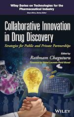Collaborative Innovation in Drug Discovery af Rathnam Chaguturu