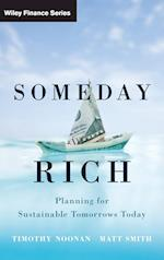 Someday Rich (Wiley Finance Series)