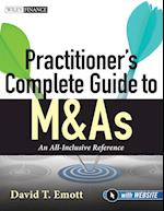 Practitioner's Complete Guide to M&as, with Website (Wiley Finance, nr. 635)