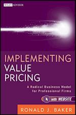 Implementing Value Pricing (Wiley Professional Advisory Services)