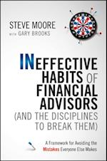 Ineffective Habits of Financial Advisors (and the Disciplines to Break Them) af Steve Moore