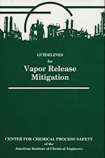 Guidelines for Vapor Release Mitigation