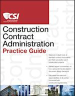 CSI Construction Contract Administration Practice Guide (CSI Practice Guides)