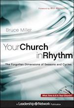 Your Church in Rhythm (Jossey-Bass Leadership Network Series)
