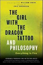 The Girl with the Dragon Tattoo and Philosophy (The Blackwell Philosophy and Pop Culture Series)
