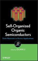 Self-Organized Organic Semiconductors af Quan Li