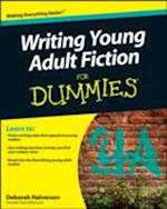 Writing Young Adult Fiction for Dummies (For dummies)