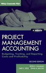 Project Management Accounting, Second Edition (Wiley Corporate F&A)