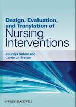 Design, Evaluation, and Translation of Nursing Interventions