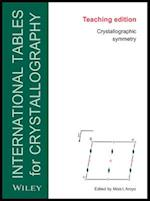 International Tables for Crystallography, Space-Group Symmetry - Brief Teaching Edition af Mois Ilia Aroyo, Theo Hahn