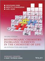 Bioinorganic Chemistry - Inorganic Elements in Thechemistry of Life - an Introduction and Guide 2E (Inorganic Chemistry: a Textbook Series)