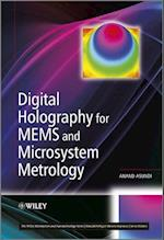 Digital Holography for MEMS and Microsystem Metrology (Microsystem and Nanotechnology Series)