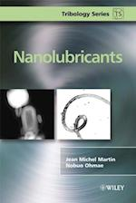 Nanolubricants (Tribology in Practice Series)
